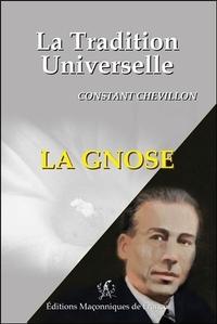 LA GNOSE - LA TRADITION UNIVERSELLE