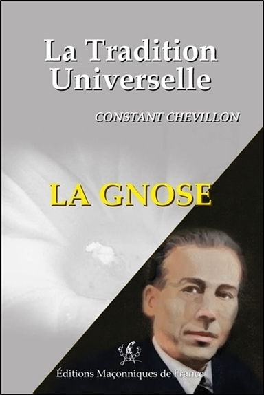 LA GNOSE - LA TRADITION UNIVERSELLE