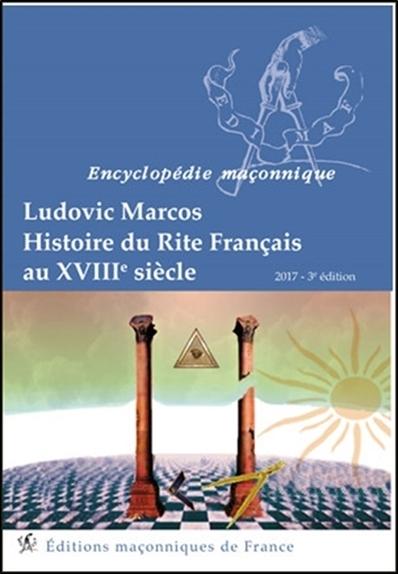 HISTOIRE DU RITE FRANCAIS AU XVIIIEME SIECLE