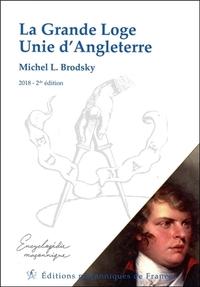 LA GRANDE LOGE UNIE D'ANGLETERRE