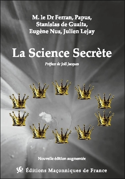LA SCIENCE SECRETE