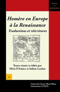 HOMERE EN EUROPE  A LA RENAISSANCE. TRADUCTIONS ET REECRITURES
