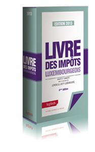LIVRE DES IMPOTS LUXEMBOURGEOIS 2013