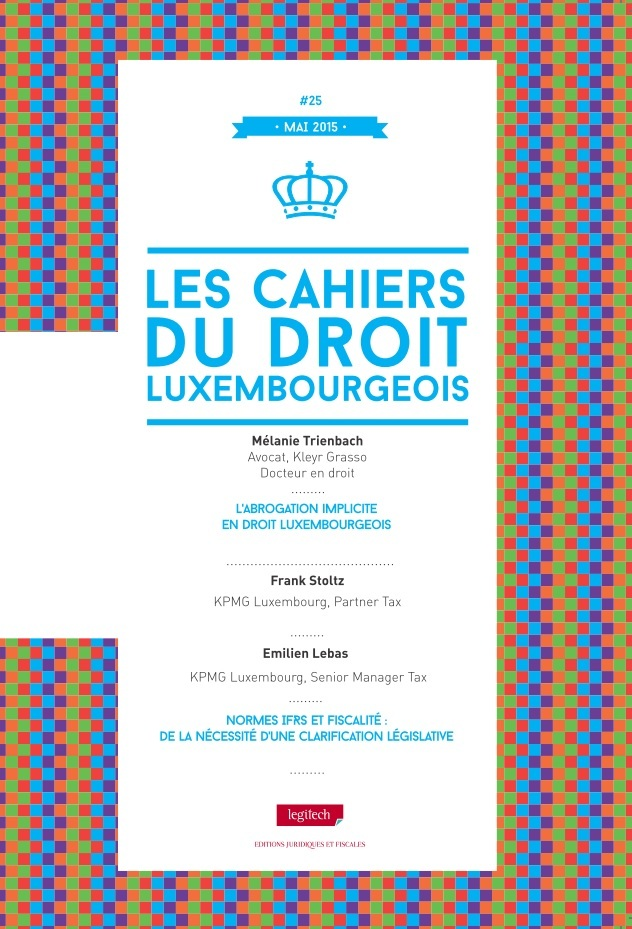CAHIER DU DROIT LUXEMBOURGEOIS N 25