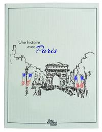 UNE  HISTOIRE AVEC PARIS 14 JUILLET