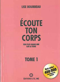 ECOUTE TON CORPS - TOME 1 : TON PLUS GRAND AMI SUR LA TERRE