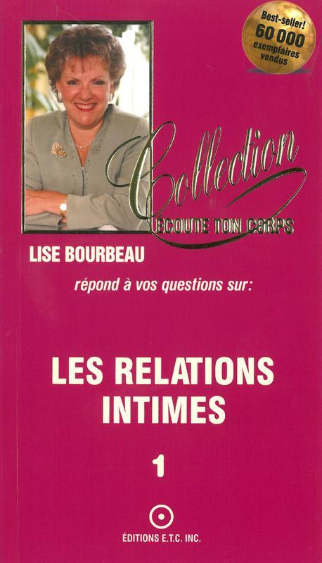 LES RELATIONS INTIMES T.1
