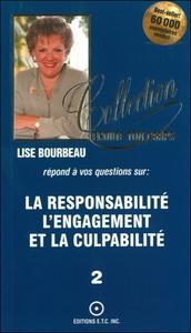 LA RESPONSABILITE - L' ENGAGEMENT ET LA CULPABILITE T.2