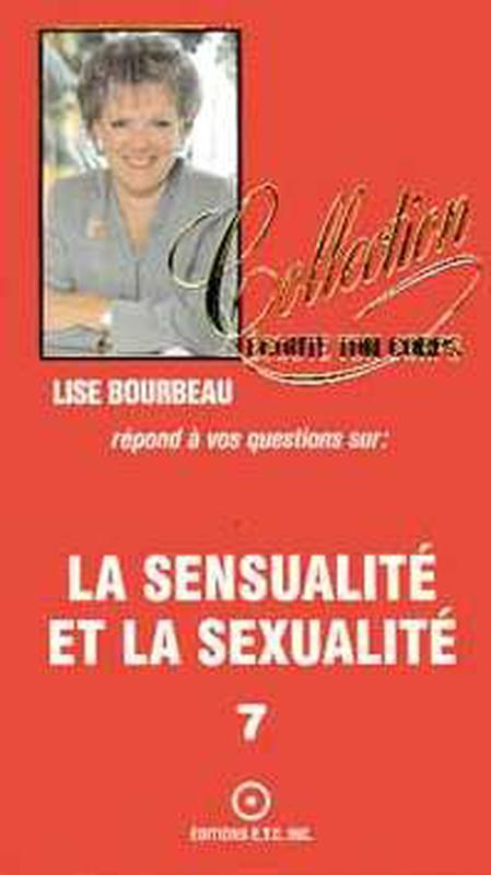 SENSUALITE ET SEXUALITE T.7