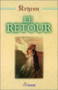 LE RETOUR - KRYEON