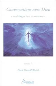 CONVERSATIONS AVEC DIEU - T.3