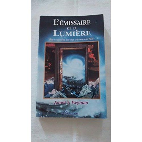 L'EMISSAIRE DE LUMIERE