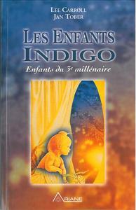 ENFANTS INDIGO - ENFANTS DU 3EME MILLENAIRE
