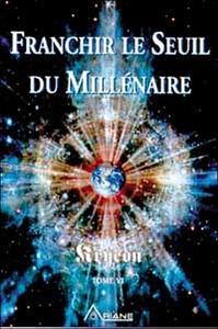 FRANCHIR LE SEUIL DU MILLENAIRE - KRYEON T.6
