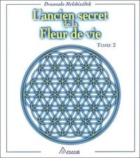 ANCIEN SECRET DE LA FLEUR DE VIE T.2
