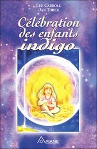 CELEBRATION DES ENFANTS INDIGO