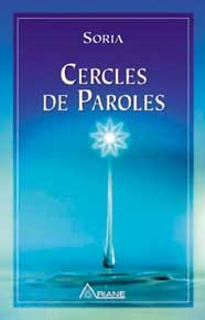 CERCLES DE PAROLES - SORIA HORS SERIE