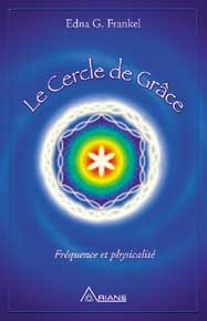 CERCLE DE GRACE - FREQUENCE ET PHYSICALITE