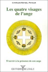 QUATRE VISAGES DE L'ANGE
