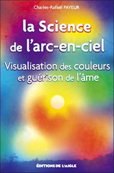 SCIENCE DE L'ARC-EN-CIEL