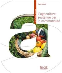 L'AGRICULTURE SOUTENUE PAR LA COMMUNAUTE
