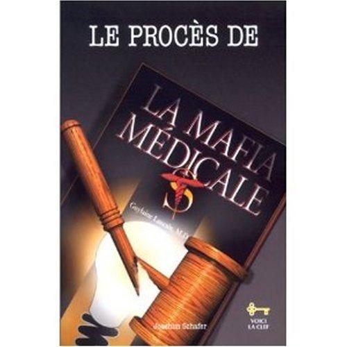 PROCES DE LA MAFIA MEDICALE