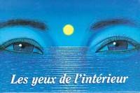 YEUX DE L'INTERIEUR