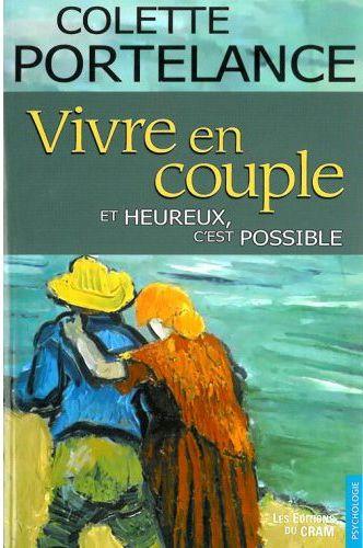 VIVRE EN COUPLE... ET HEUREUX. C'EST POSSIBLE
