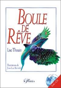 BOULE DE REVE