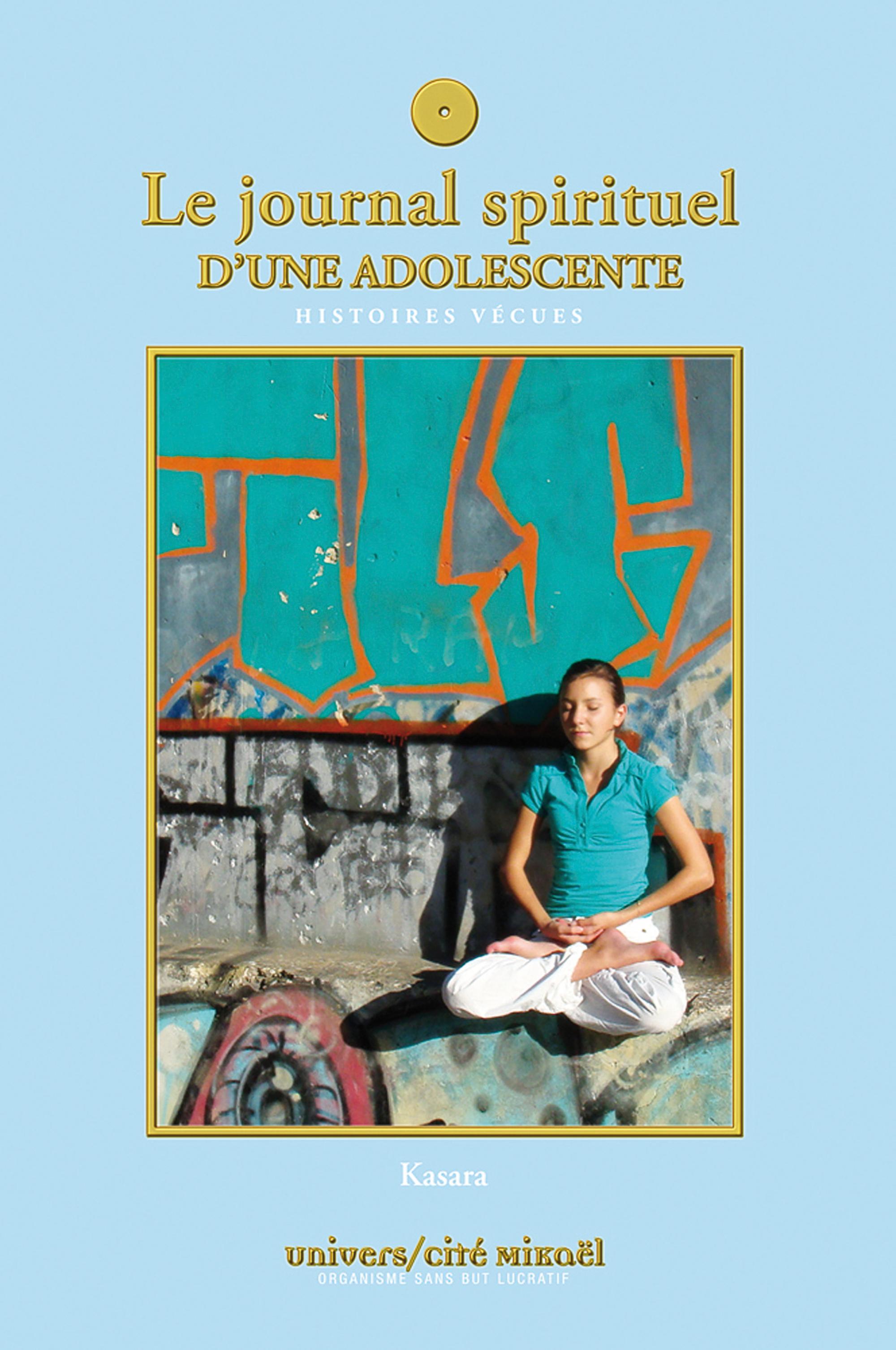 JOURNAL SPIRITUEL D'UNE ADOLESCENTE