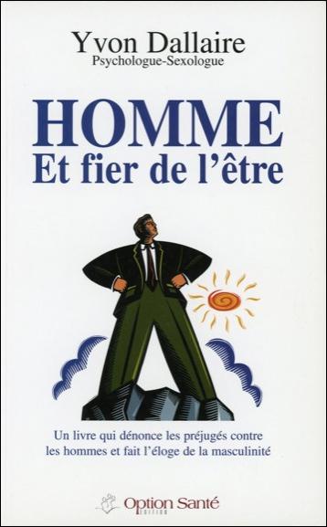 HOMME ET FIER DE L'ETRE