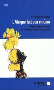 L AFRIQUE FAIT SON CINEMA