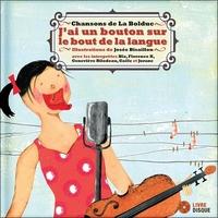 J'AI UN BOUTON SUR LE BOUT DE LA LANGUE - LIVRE + CD