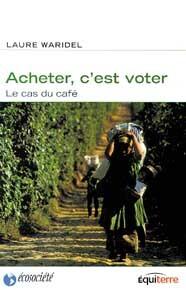ACHETER C'EST VOTER