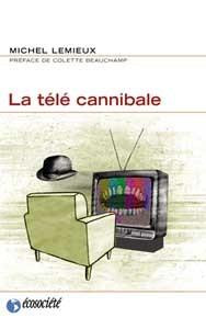 TELE CANNIBALE (LA)