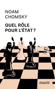 QUEL ROLE POUR L'ETAT ?