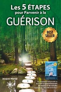 LES 5 ETAPES POUR PARVENIR A LA GUERISON