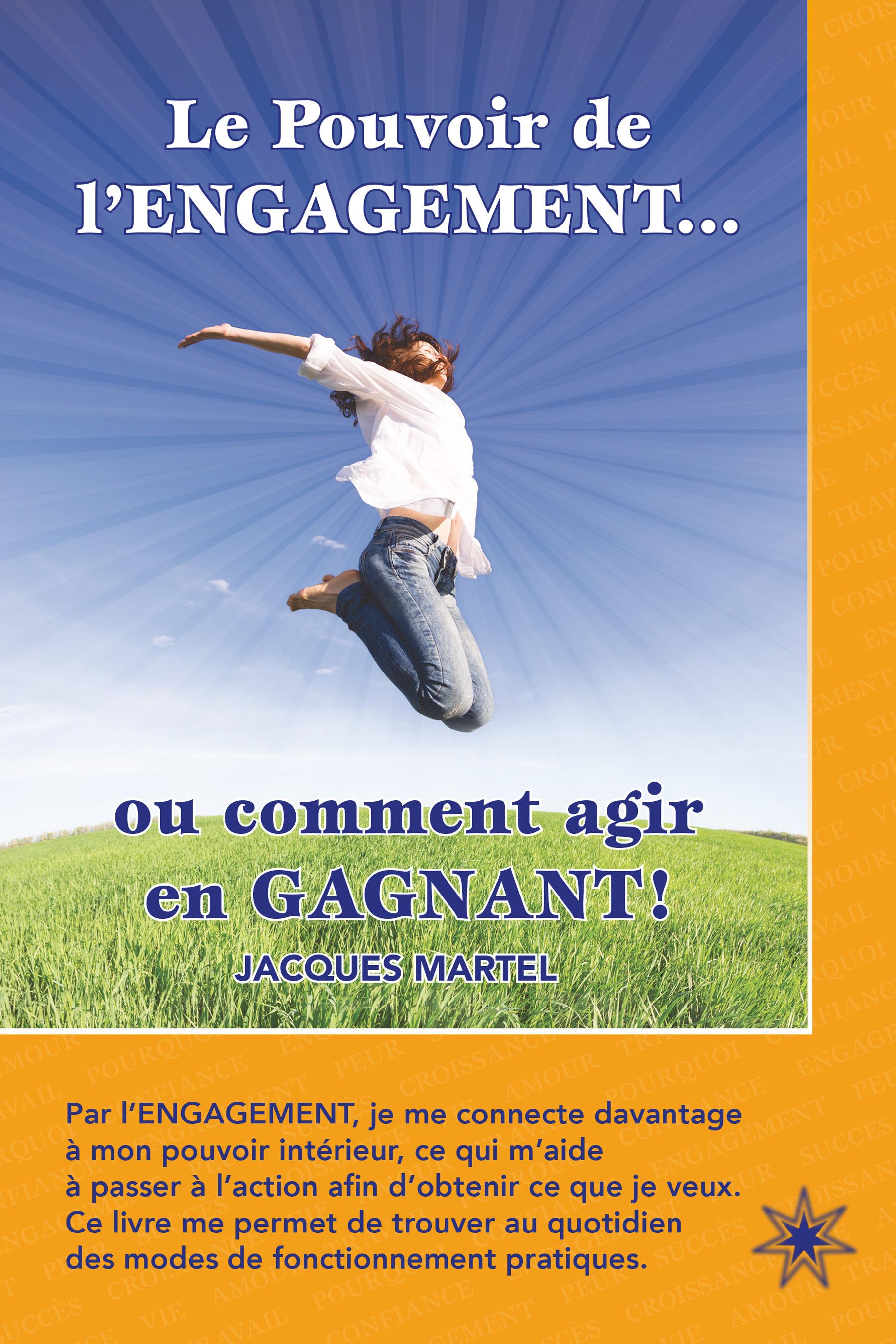 LE POUVOIR DE L'ENGAGEMENT... OU COMMENT AGIR EN GAGNANT !