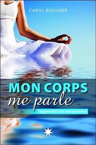 MON CORPS ME PARLE - J'APPRENDS A LE COMPRENDRE