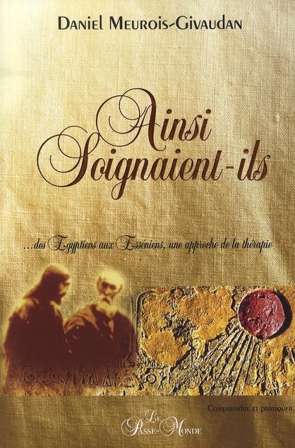 AINSI SOIGNAIENT-ILS
