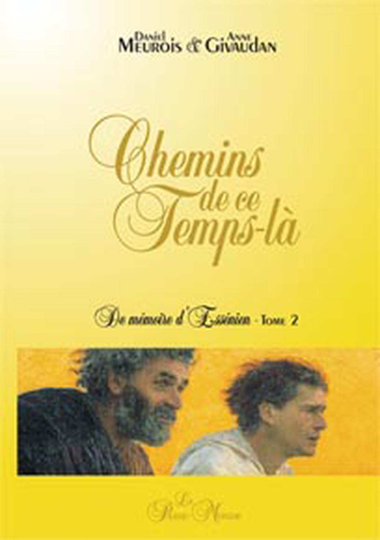 CHEMINS DE CE TEMPS-LA