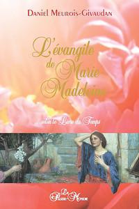 L'EVANGILE DE MARIE-MADELEINE (LIVRE)