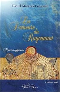 LA DEMEURE DU RAYONNANT