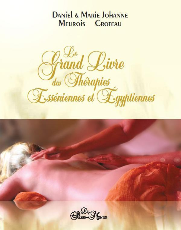 LE GRAND LIVRE DES THERAPIES ESSENIENNES ET EGYPTIENNES