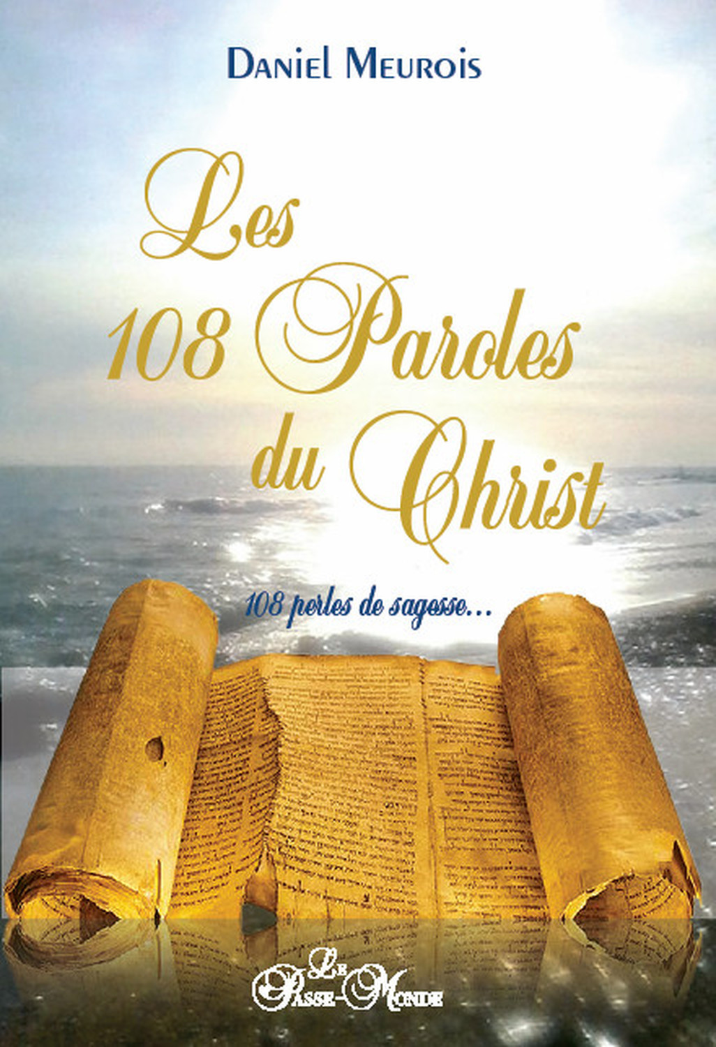 LES 108 PAROLES DU CHRIST - 108 PERLES DE SAGESSE...