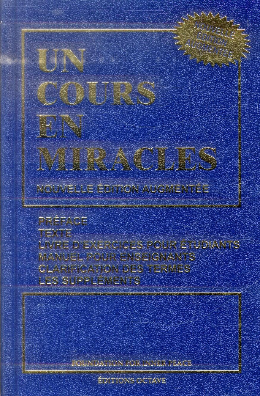 UN COURS EN MIRACLES - NOUVELLE EDITION AUGMENTEE