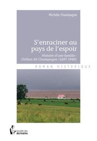 S'ENRACINER AU PAYS DE L'ESPOIR