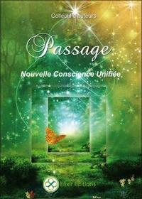 PASSAGE - NOUVELLE CONSCIENCE UNIFIEE