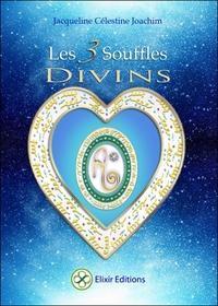 LES 3 SOUFFLES DIVINS - ENSEIGNEMENTS ET MEDITATIONS AVEC ALUAH, L'ESPRIT D'AMOUR UNIVERSEL