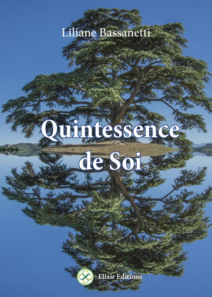QUINTESSENCE DE SOI